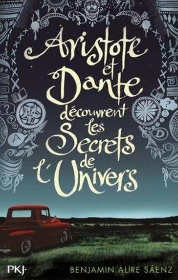 Couverture Aristote et Dante découvrent les secrets de l'univers