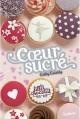 Couverture Les Filles au chocolat, tome 5.5 : Coeur sucré Editions Nathan 2015