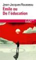 Couverture Emile ou de l'éducation Editions Folio  (Essais) 2014
