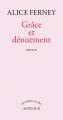 Couverture Grâce et Dénuement Editions Actes Sud (Un endroit où aller) 1997