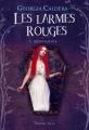 Couverture Les larmes rouges, tome 3 : Quintessence Editions J'ai Lu 2015