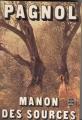 Couverture L'eau des collines, tome 2 : Manon des sources Editions Le Livre de Poche 1973
