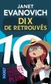 Couverture Une aventure de Stéphanie Plum, tome 10 : Dix de retrouvés Editions Pocket 2015
