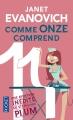 Couverture Une aventure de Stéphanie Plum, tome 11 : Comme onze comprend Editions Pocket 2015