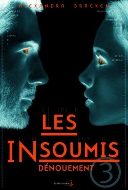http://uneenviedelivres.blogspot.fr/2013/04/les-insoumis-tome-1.html