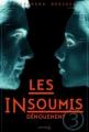 Couverture Les insoumis / Darkest minds, tome 3 : Dénouement Editions de La Martinière (Fiction J.) 2015