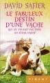 Couverture Le fabuleux destin d'une vache qui ne voulait pas finir en steak haché Editions France Loisirs (Piment) 2015