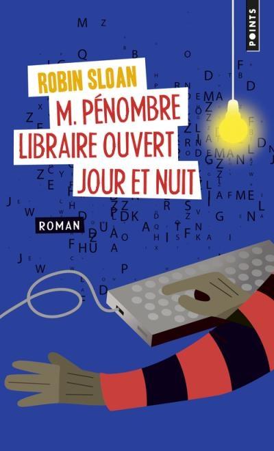 Couverture M. Pénombre : Libraire ouvert jour et nuit