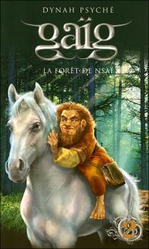 Couverture Gaïg, tome 02 : La Forêt de Nsaï