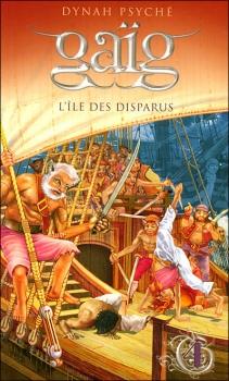 Couverture Gaïg, tome 04 : L'Île des disparus