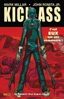 Couverture Kick-Ass, tome 1 : Le premier vrai super-héros