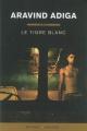 Couverture Le tigre blanc Editions Buchet/Chastel 2008
