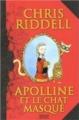 Couverture Apolline, tome 1 : Apolline et le chat masqué Editions Milan (Jeunesse) 2008