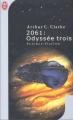 Couverture 2061 : Odyssée trois Editions J'ai Lu (Science-fiction) 2001