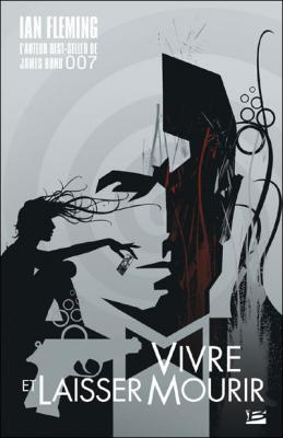 Couverture James Bond, tome 02 : Vivre et laisser mourir