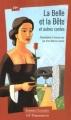 Couverture La Belle et la Bête et autres contes Editions Flammarion (GF - Etonnants classiques) 1999