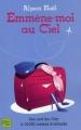 Couverture Emmène-moi au Ciel Editions Fleuve 2008