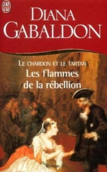 Couverture Le chardon et le tartan (poche), tome 04 : Les flammes de la rébellion