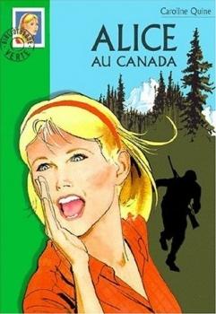 Couverture Alice au Canada / Alice chercheuse d'or