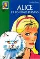Couverture Alice et les chats persans Editions Hachette (Bibliothèque verte) 2003