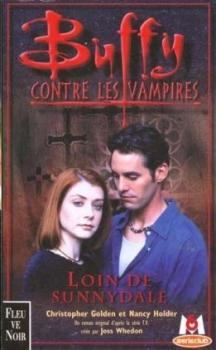 Couverture Buffy contre les vampires, tome 13 : Loin de Sunnydale
