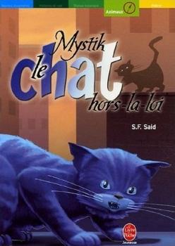 Couverture Mystik le chat, tome 2 : Mystik, le chat hors-la-loi