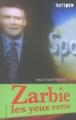 Couverture Zarbie les yeux verts Editions Gallimard  (Scripto) 2005