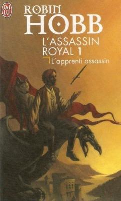Couverture L'Assassin Royal, tome 01 : L'Apprenti assassin