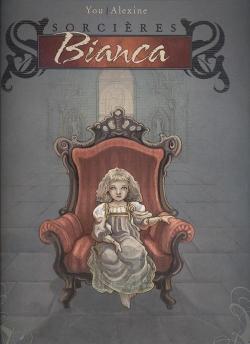 Couverture Sorcières, tome 1 : Bianca