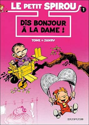 Couverture Le petit Spirou, tome 01 : Dis bonjour à la dame