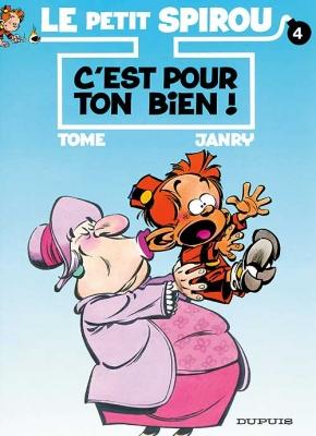 Couverture Le petit Spirou, tome 04 : C'est pour ton bien !