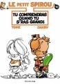 Couverture Le petit Spirou, tome 10 : Tu comprendras quand tu s'ras grand ! Editions Dupuis 2001