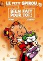 Couverture Le petit Spirou, tome 14 : Bien  fait pour toi ! Editions Dupuis 2009