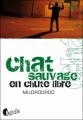 Couverture Chat sauvage en chute libre Editions Asphalte 2010