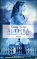 Couverture Althéa ou la colère d'un roi Editions Robert Laffont 2010