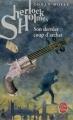 Couverture Sherlock Holmes, tome 8 : Son dernier coup d'archet Editions Le Livre de Poche 2008