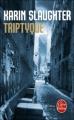 Couverture Triptyque Editions Le Livre de Poche (Thriller) 2010