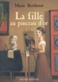 Couverture La Fille au pinceau d'or Editions Bayard (Jeunesse - Estampille) 2005