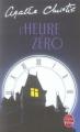 Couverture L'Heure zéro Editions Le Livre de Poche 2007