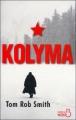 Couverture Leo Demidov, tome 2 : Kolyma Editions Belfond (Noir) 2010