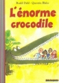 Couverture L'énorme crocodile Editions Folio  (Benjamin) 1989