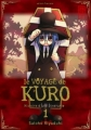 Couverture Le voyage de Kuro, tome 1 Editions Kana (Made In) 2010