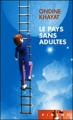 Couverture Le pays sans adultes Editions France Loisirs (Piment) 2009
