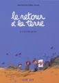 Couverture Le retour à la terre, tome 2 : Les projets Editions Dargaud 2005