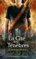 Couverture La cité des ténèbres / The mortal instruments, tome 3 : Le miroir mortel / La cité de verre Editions Pocket (Jeunesse) 2010