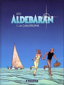 Couverture Les Mondes d'Aldébaran, saison 1 : Aldébaran, tome 1 : La catastrophe