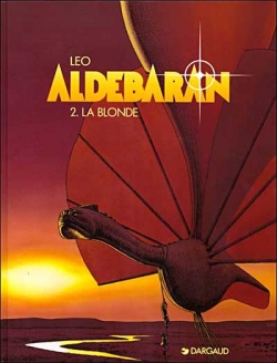 Couverture Les Mondes d'Aldébaran, saison 1 : Aldébaran, tome 2 : La Blonde