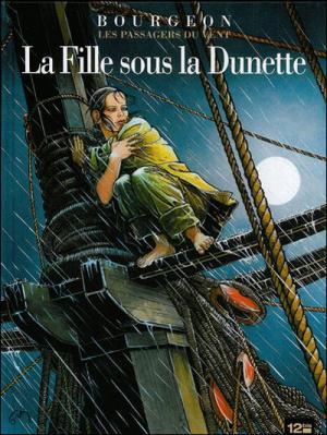 Couverture Les passagers du vent, tome 1 : La fille sous la dunette