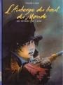 Couverture L'Auberge du bout du monde, tome 3 : Les Remords de l'aube Editions Casterman 2007