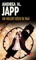 Couverture Un violent désir de paix Editions Le Livre de Poche 2006